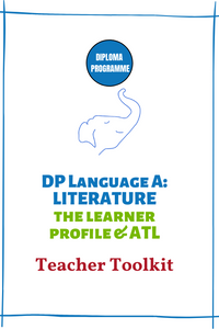 DP Literature MINI Teacher Toolkit: The Learner Profile & ATL (1-Year Subscription)