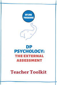 DP Psychology MINI Teacher Toolkit: The External Assessment (90-day access)