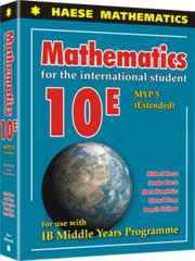 Mathematics for the International Student 10E (MYP 5 Extended) -Haese Mathematics IBSOURCE
