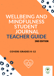 Wellbeing & Mindfulness Student Journal - Teacher Guide NYP Due May 2021