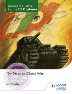 9781471839320, Access to History for the IB Diploma: The Move to Global War