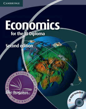Economics for the IB Diploma, 2nd Edition Coursebook with CD-ROM -Cambridge University Press IBSOURCE
