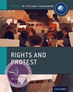 9780198310198: Oxford IB Diploma Programme: Rights and Protest Course Companion