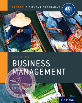 IB Business Management Course Book 2014 Edition -Oxford University Press IBSOURCE