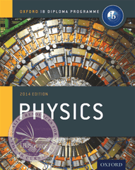 IB Physics Course Book 2014 Edition -Oxford University Press IBSOURCE