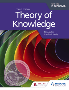 Theory of Knowledge 3/e -Hodder Education IBSOURCE