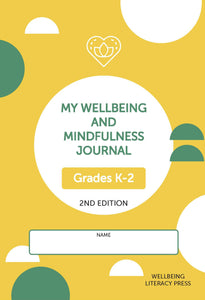 My Wellbeing and Mindfulness Student Journal (Grades K-2) 2/e
