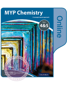 MYP Chemistry Y4&5 Online Student Book NOT YET PUBLISHED DUE SEPTEMBER 9, 2017 -Oxford University Press IBSOURCE