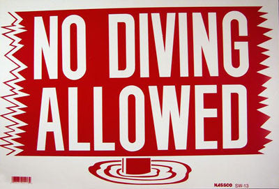 No Diving Allowed Sign 12 x 18
