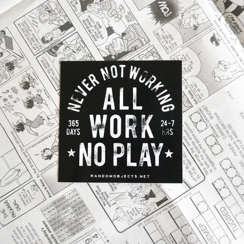 ALWAYS WORKING STICKER