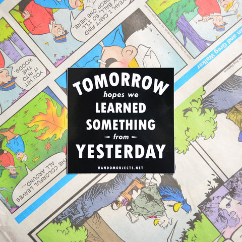 """TOMORROW"" STICKER"