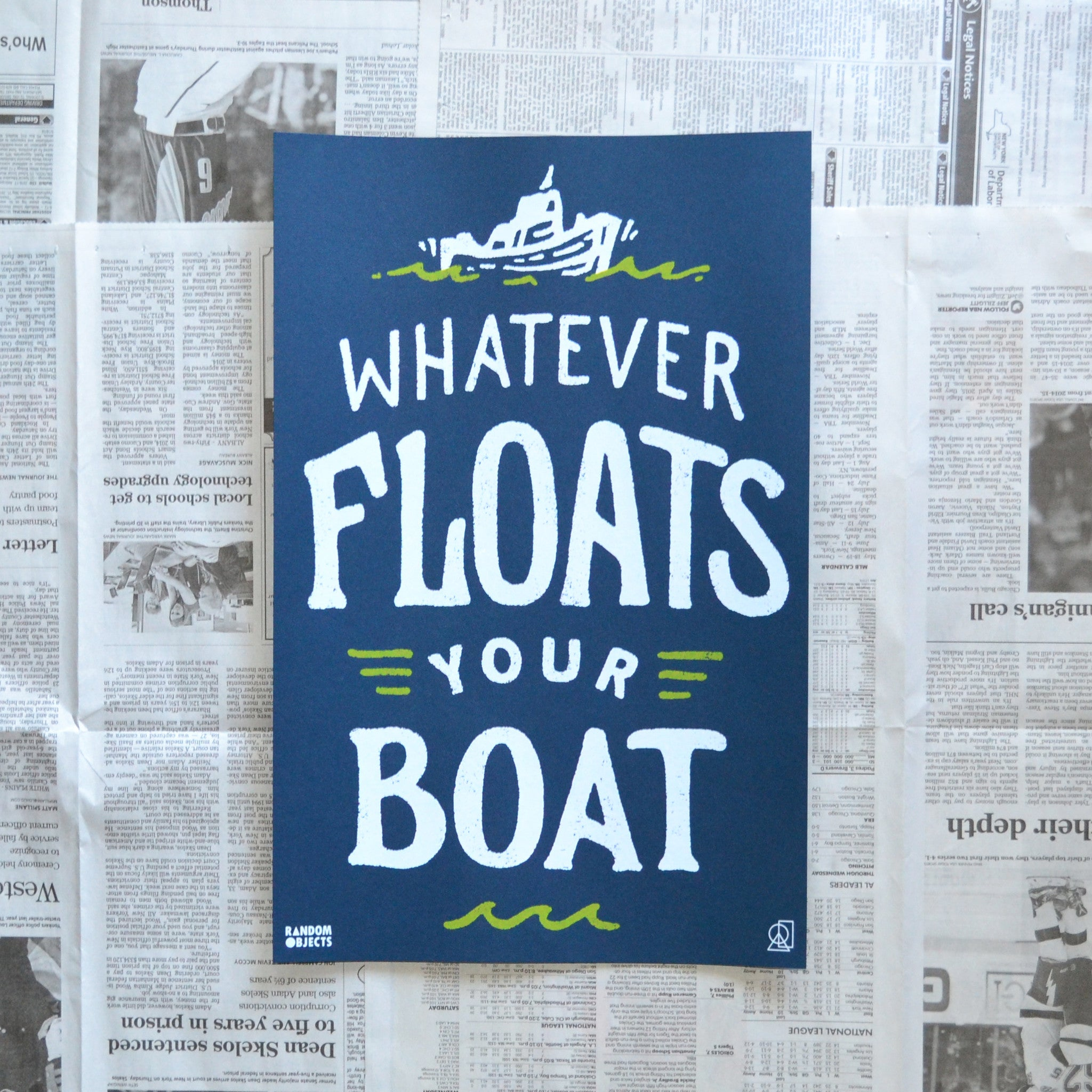 WHATEVER FLOATS YOUR BOAT PRINT