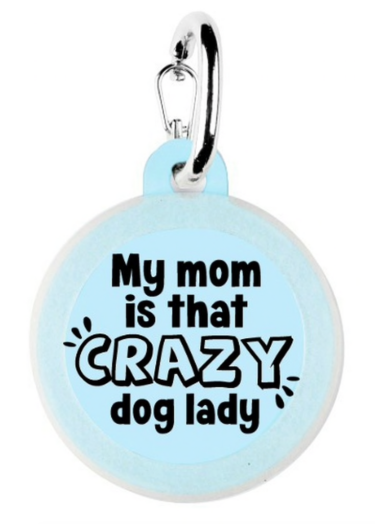 Crazy Dog Lady Pet Tags