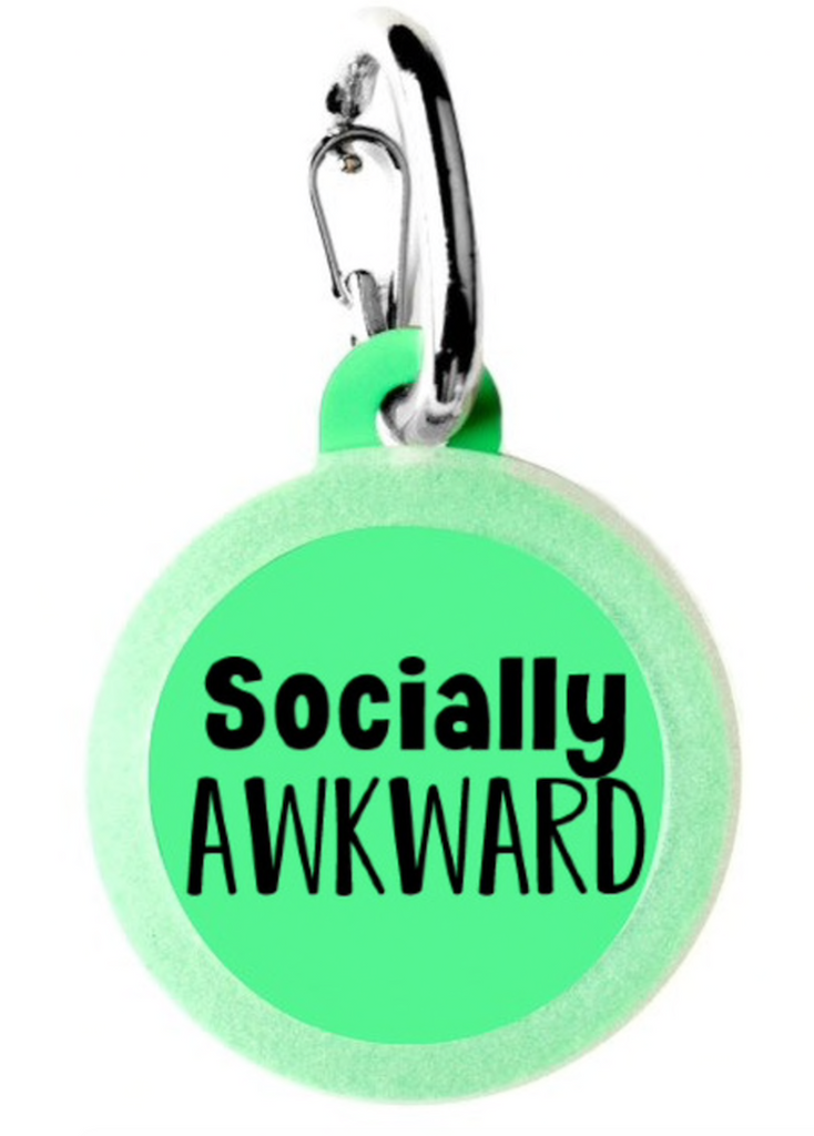 Socially Awkward Pet Tag