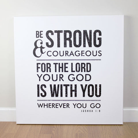 Christian wall art featuring scripture verse from Joshua. Printed on quality canvas and hand-stretched. Stunning black on white contemporary design. 4 sizes. Free Delivery.