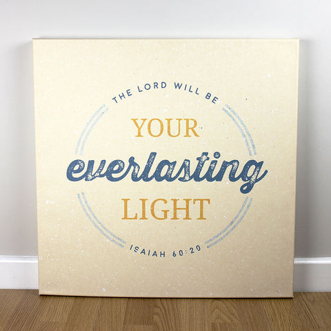 Christian wall art featuring scripture verse from Isaiah. 'The Lord will be your everlasting light'. Printed on quality canvas and hand-stretched. Bold, contemporary, coloured designs on soft, natural brown. 4 sizes. Free Delivery.