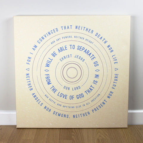 Christian wall art featuring scripture verse from Romans. 'I am convinced that neither death nor life...' Printed on quality canvas and hand-stretched. Bold, contemporary, coloured designs on soft, natural brown. 4 sizes. Free Delivery.