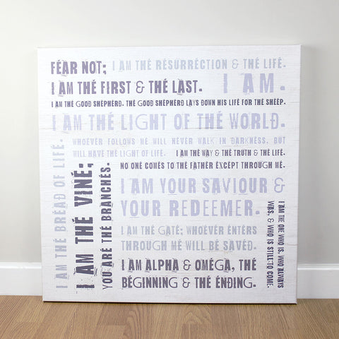 Christian wall art featuring a collection of 'I Am' scripture verses.  Printed on quality canvas and hand-stretched. Bold, coloured words on wood effect with a rustic finish . 4 sizes. Free Delivery.