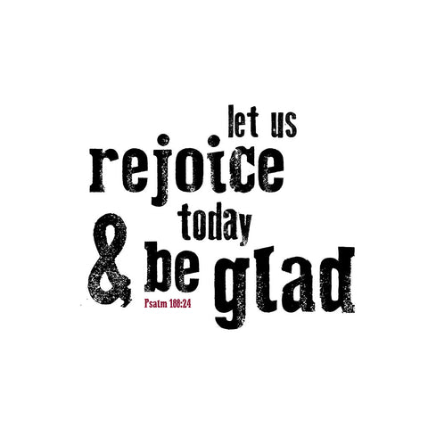 Rejoice & Be Glad