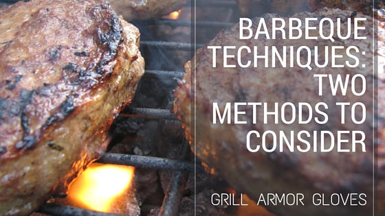 Barbeque Techniques: Two Methods to Consider