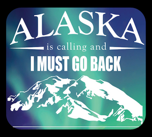 Alaska Is Calling - I Must Go Back | Aurora Decal