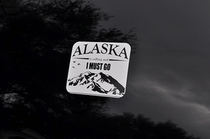 Alaska Is Calling - I Must Go | Decal