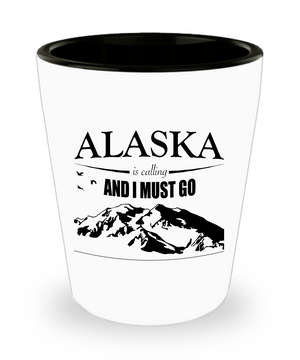 Alaska Is Calling Shot Glass