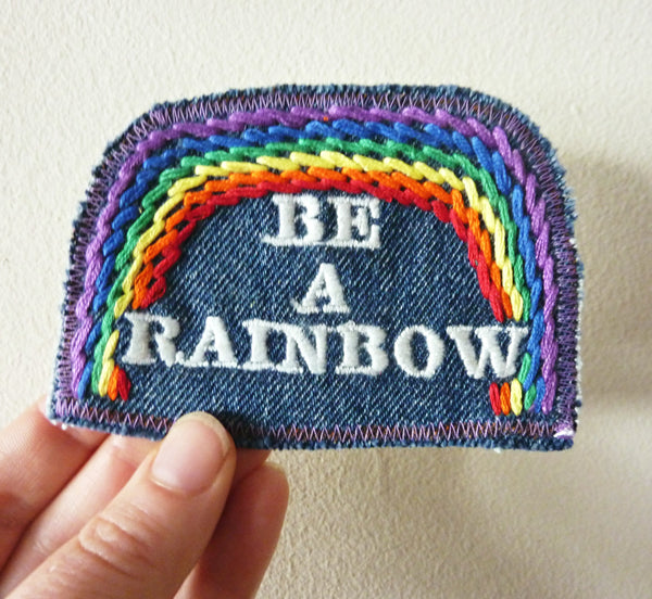Be A Rainbow Patch