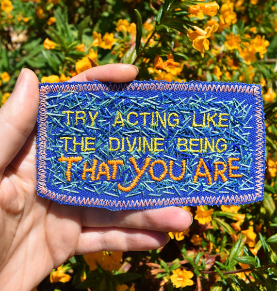 The Divine Being You Are - Handmade Embroidered Patch - Free Shipping