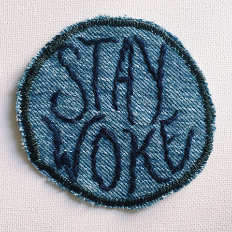 STAY WOKE Hand-Stitched Denim Patch