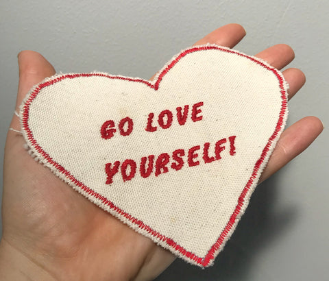 Go Love Yourself - Heart Embroidered Patch