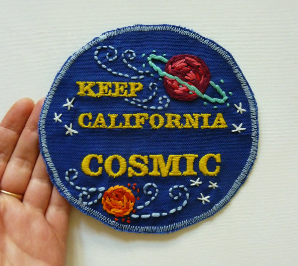 Keep California Cosmic! Hand-Stitched Embroidered Patch