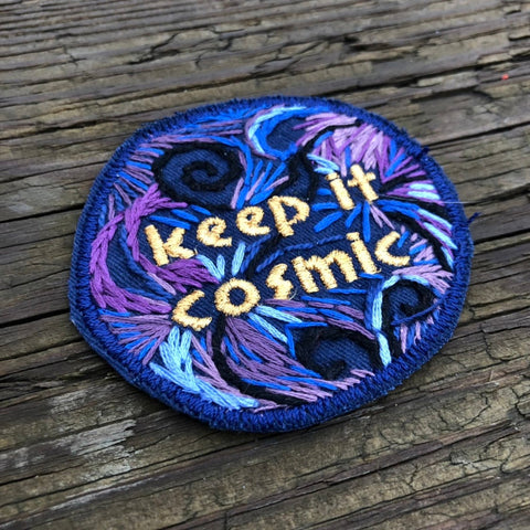 KEEP IT COSMIC Hand Embroidered Canvas Patch