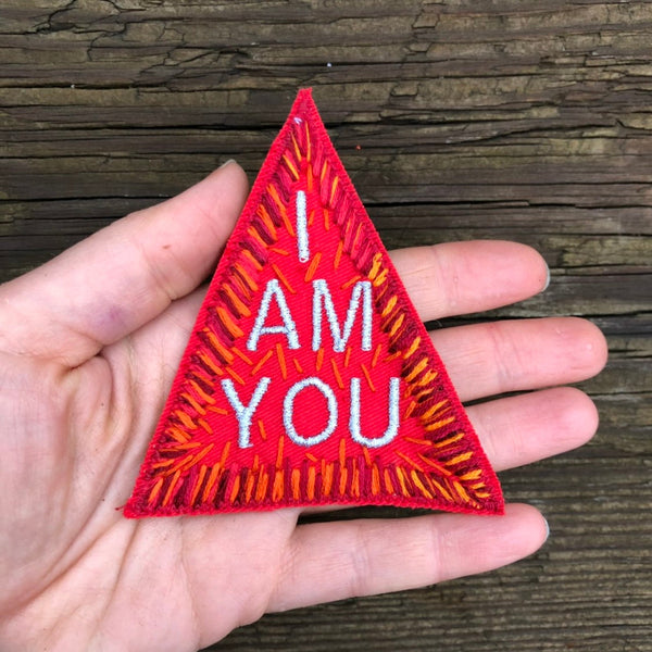 I AM YOU Hand Embroidered Canvas Patch