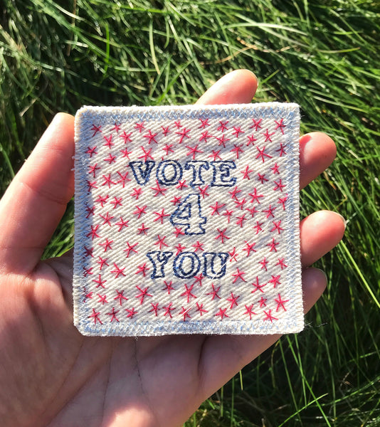 Vote 4 U - Handmade Embroidered Patch - Election Day