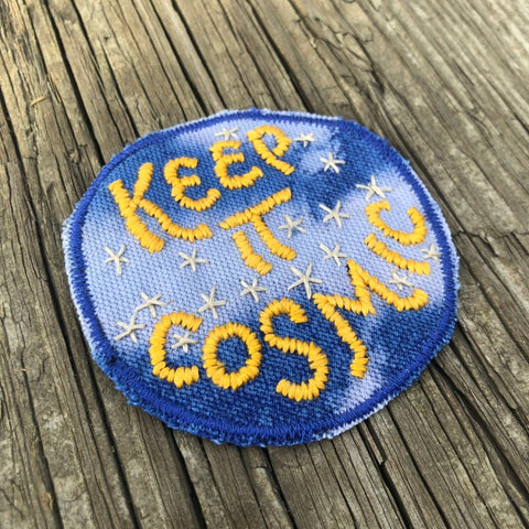 KEEP IT COSMIC Small Hand Embroidered Canvas Patch