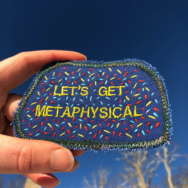 Let's Get Metaphysical! Handmade Embroidered Canvas Patch