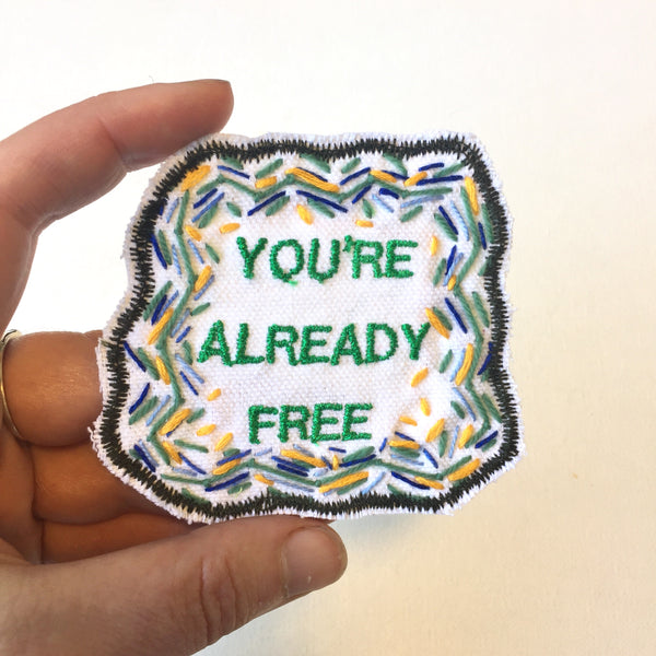 Remember Your Freedom! Embroidered Patch