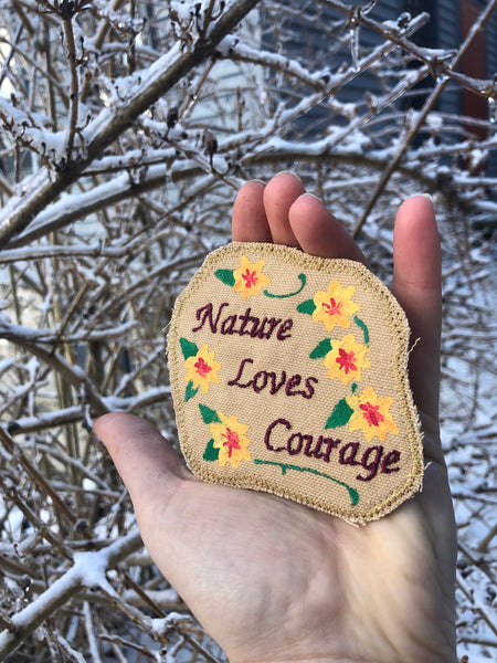 Nature Loves Courage. Terence McKenna Quote. Embroidered Patch