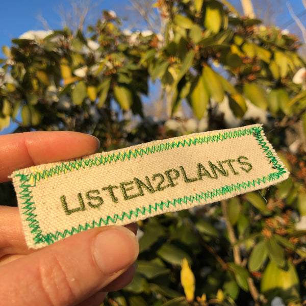 Listen 2 Plants  - Embroidered Patch