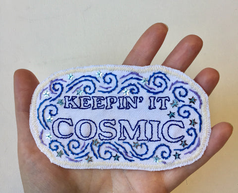 Keepin' it Cosmic Large Embroidered Patch