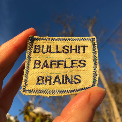 Bullshit! - Embroidered Patch