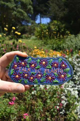 Talk To Plants. Handmade Embroidered Canvas Patch.