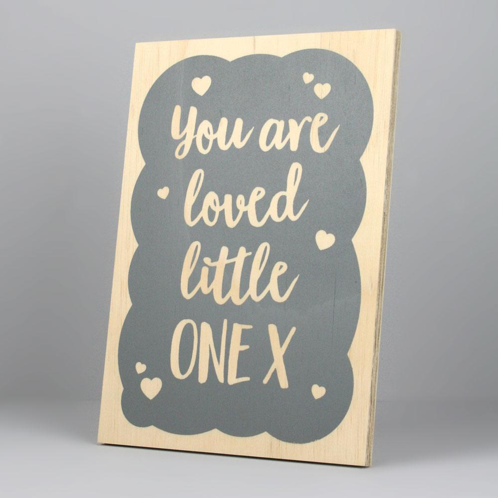 "Standing Plaque ""you are loved little one""."