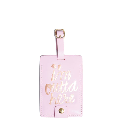 Ban.do: Luggage Tag I'm Out of Here - Luxe Gifts™