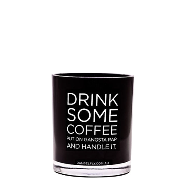 Damselfly: Drink Some Coffee ... - Luxe Gifts™  - 1