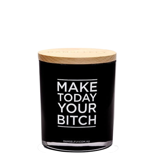 Damselfly: Make Today Your Bitch - Luxe Gifts™  - 1