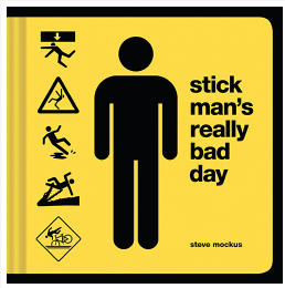 Stick Mans really bad day book - Luxe Gifts™