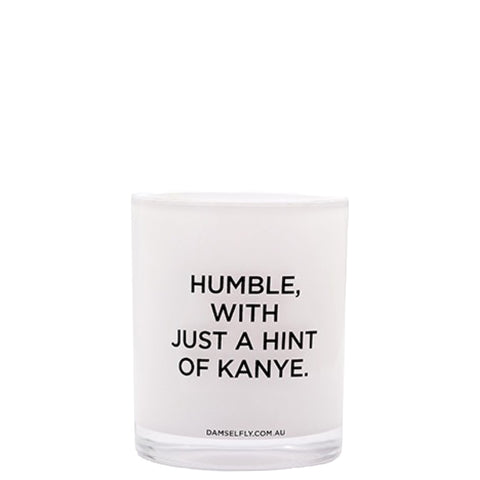 Damselfly: Humble with just a hint of Kanye - Luxe Gifts™  - 1