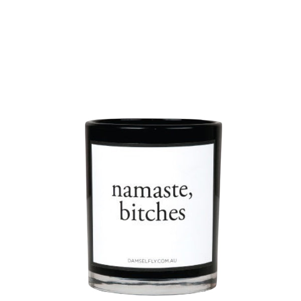 Damselfly: Namaste Bitches - Luxe Gifts™  - 1